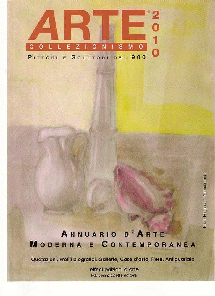 Annuario d'Arte moderna e contemporanea - 2010 - Effeci Edizioni d'Arte